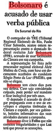 Bolsonaro acusado de usar verba pública- terrorista, golpista, genocida, propenso assassino, só faltava mesmoladrão na ficha corrida.  (Arquivo da FSP 02/12/94)