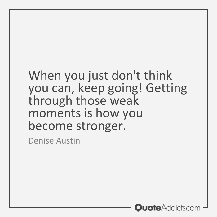 Quotes About Moments Of Weakness 31 Quotes