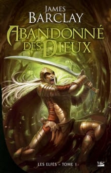 Couverture Les Elfes, tome 1 : Abandonné des Dieux
