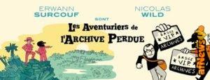 """I """"predatori"""" dell'Archivio Perduto: la mostra di Surcouf & WIld a Lione"""