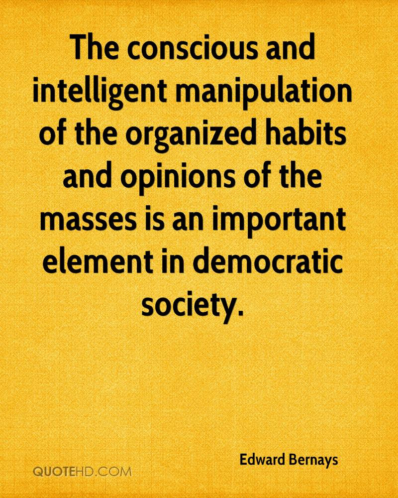 Edward Bernays Society Quotes Quotehd