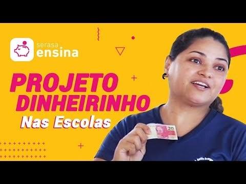 PROJETO DINHEIRINHO: EDUCAÇÃO FINANCEIRA NAS ESCOLAS SERASA ENSINA