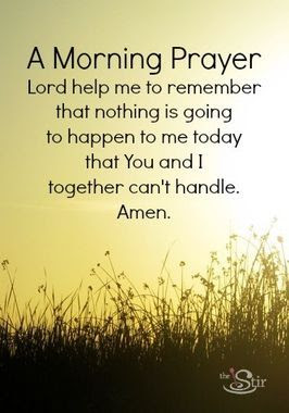 I used to start every day with this simple prayer. I don't think I stumbled upon it by accident.