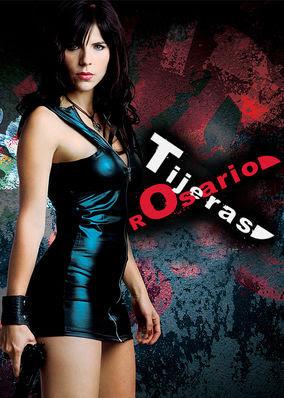 Rosario Tijeras - Season 1