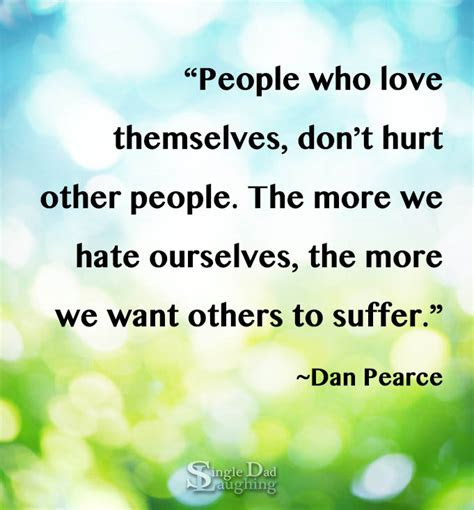 Quotes About Hurting Others Intentionally