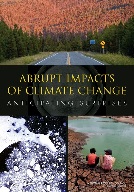 Abrupt Impacts of Climate Change:                              Anticipating Surprises