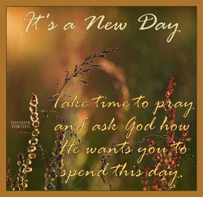 Its A New Day With God Pictures Photos And Images For Facebook