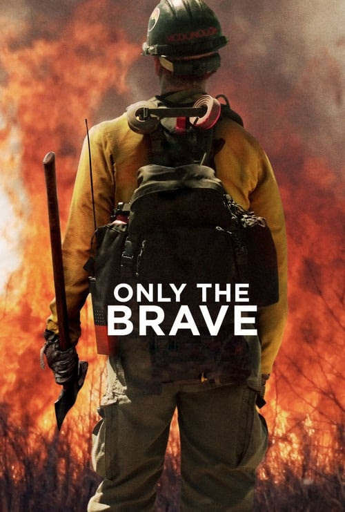 Only The Brave Full Movie Hd 123movies Eng Sub