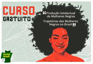Curso gratuito aborda atuação de mulheres negras no Brasil
