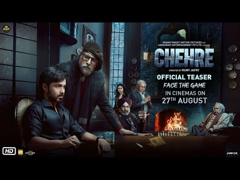 Chehre Movie Release Date, Cast And Teaser