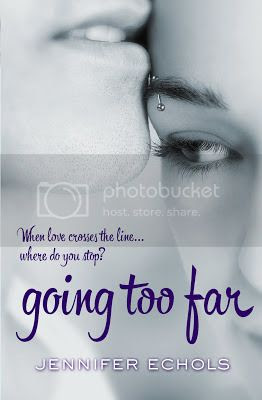 Going Too Far by Jennifer Echols