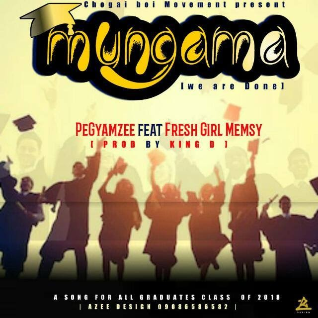 MUSIC: PegYamZee Ft. Fresh Girl Memsy – Mun GaMa