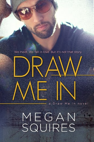 Draw Me In by Megan Squires