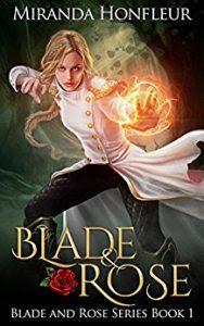 Blade and Rose by Miranda Honfleur