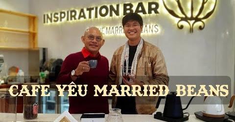 """Ngưỡng mộ chủ nhân trẻ tài năng của Hạt Cafe """"Tình Yêu"""" Married Beans Coffee Dalat"""