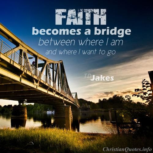 Quotes About Bridges 295 Quotes