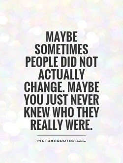 Quotes About People Changing 229 Quotes