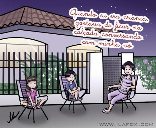 Quando eu era criança gostava de ficar na calçada conversando com minha vó, ilustração by ila fox