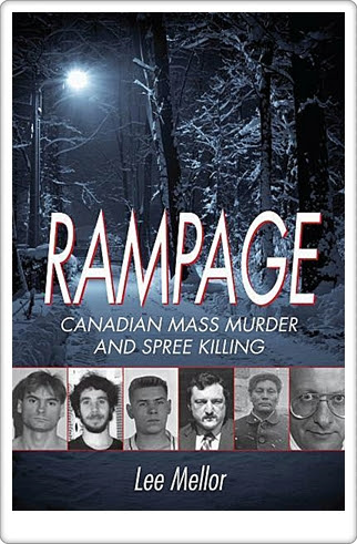 rampage-canadian-mass-murder-and-spree-killing