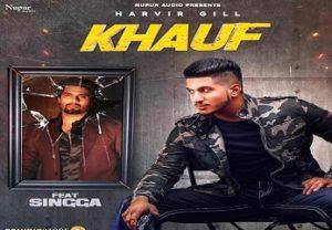 Khauf Lyrics Singga-Harvir Gill