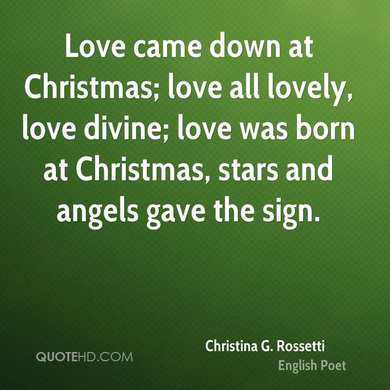 Image result for christina rossetti poems love came down at christmas