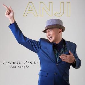 Lirik Anji - Jerawat Rindu