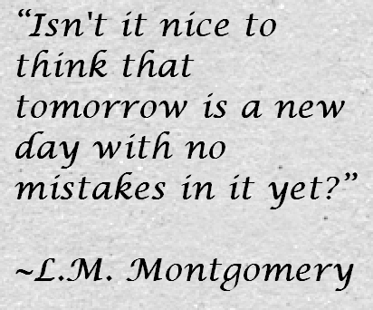 L M Montgomery Quote About Tomorrow Awesome Quotes About Life