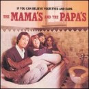 Discografía de The Mamas & the Papas: If You Can Believe Your Eyes and Ears