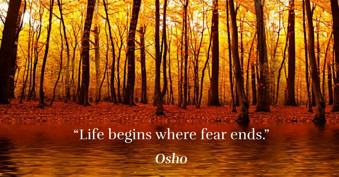 Life Begins Where Fear Ends Osho 1148x600 Quotesporn