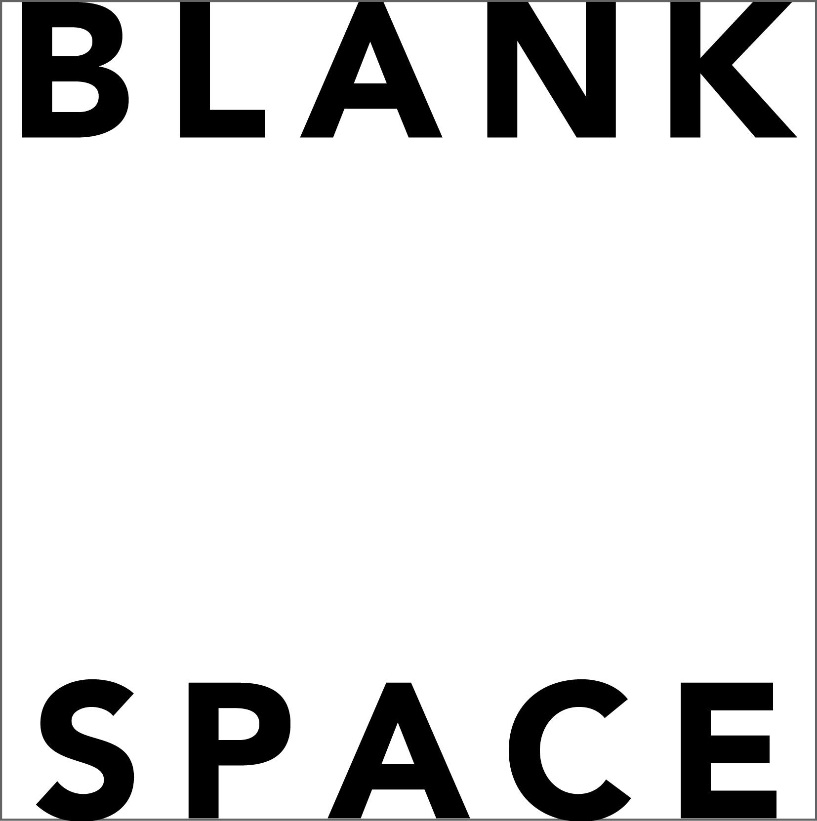 BLANK SPACE, New York