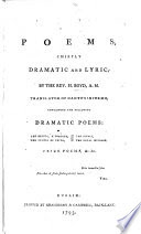 Poems, chiefly dramatic and lyric ... Containing ... the Helots, a tragedy, the Temple of Vesta, the Rivals, the Royal Message, Prize Poems, etc