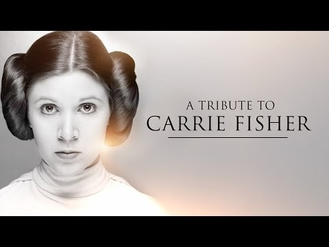 Un tributo a Carrie Fisher (Video)