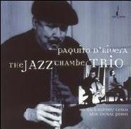 Paquito D'Rivera – 'The Jazz Chamber Trio'