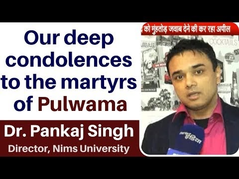 Dr Pankaj Singh, puts his point on Pulwama terror attack