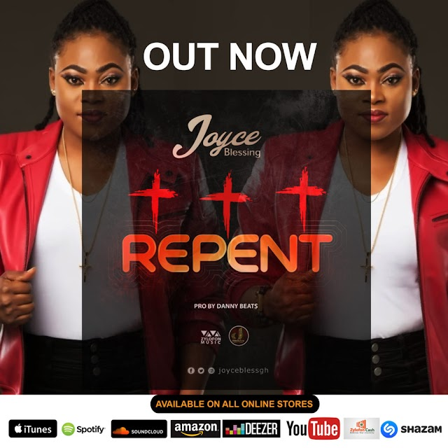 Joyce Blessing - Repent (Prod. By Danby Beats)