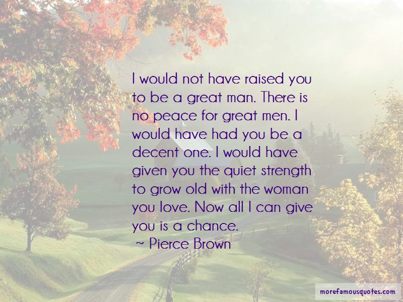 If I Had A Chance To Love You Quotes Top 43 Quotes About If I Had A