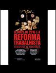 O Golpe de 2016 e a Reforma Trabalhista