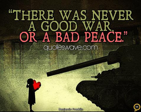 Quotes About Good War 188 Quotes