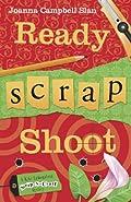 Ready, Scrap, Shoot by Joanna Campbell Slan