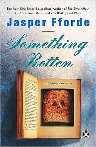Something Rotten Thursday Next Series 4 By Jasper