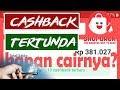 Cashback Shopback Tertunda, Kenapa Tertunda dan Bagaimana Cara Mencairkan Cashback Shopback