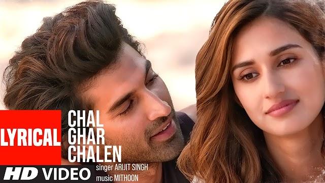 ''Chal Ghar Chalen'' Lyrics from Malang by Arijit Singh - Arijit Singh Lyrics // Tamilrockers // new hindi movies song