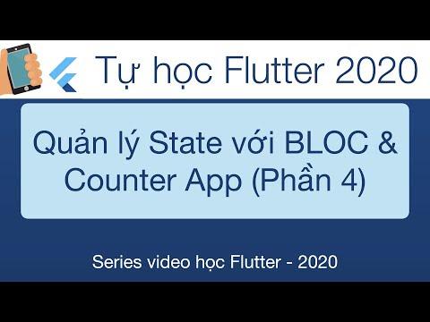 Học Flutter - 29-BLoc   Quản lý State trong Flutter với Counter App-Phần 4