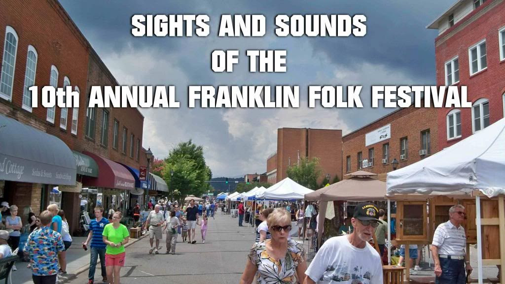10th Annual Franklin Folk festival  Photo and Titles by Bobby Coggins