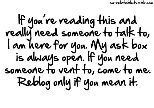Depressed Depression Sad Quotes I Love You Inbox Talk Vent Teen