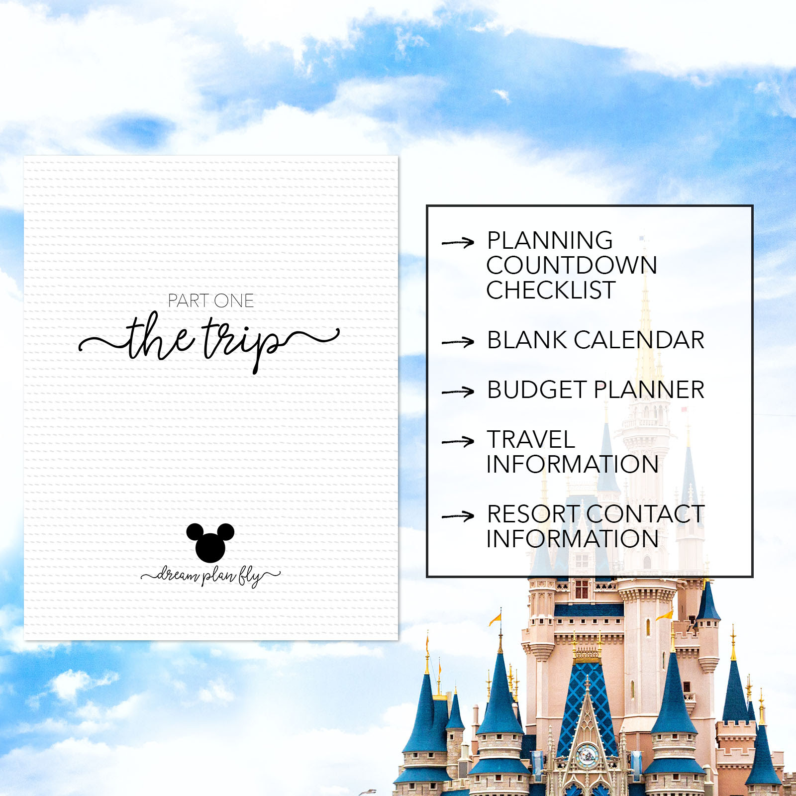 Ultimate Walt Disney World Vacation Planner - Dream Plan Fly