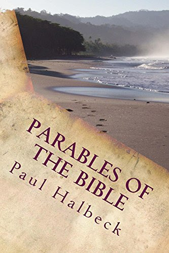 Parables of the Bible: Discovering the Mysteries of God's Kingdom