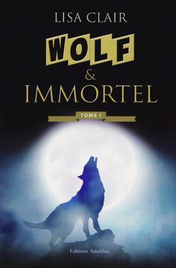 Wolf & Immortel