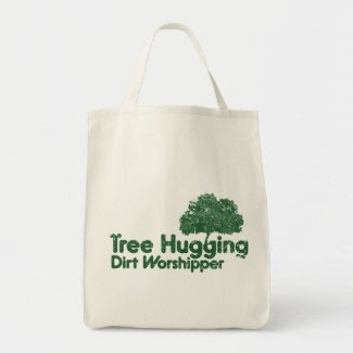 Tree Hugging Dirt Worshipper bag