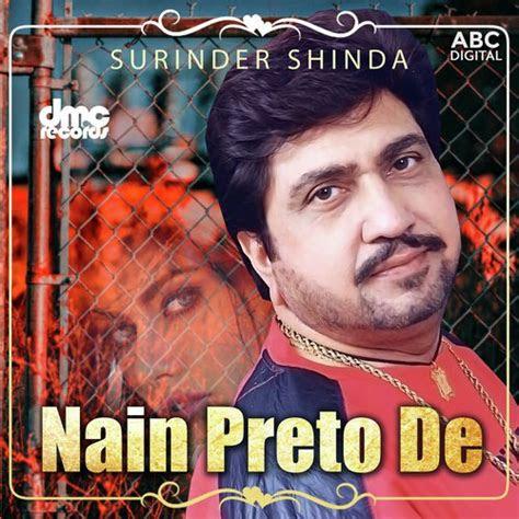 nain preto de songs  surinder shinda  punjabi mp album